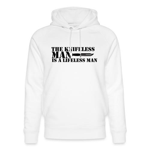 Knifeless Man Is A Lifeless Man - Ekologisk luvtröja unisex från Stanley & Stella