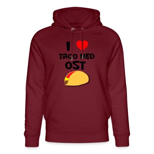 I love taco med ost - Unisex økologisk hettegenser fra Stanley & Stella