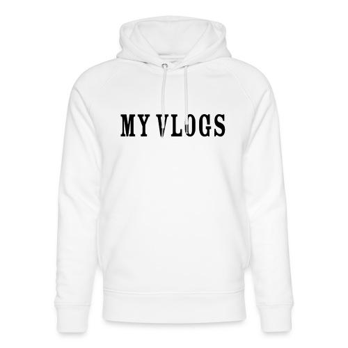 My Vlogs - Unisex Organic Hoodie by Stanley & Stella