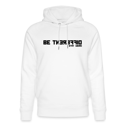 Be Different Stay Weird - Discreet T-Shirt - Unisex Bio-Hoodie von Stanley & Stella