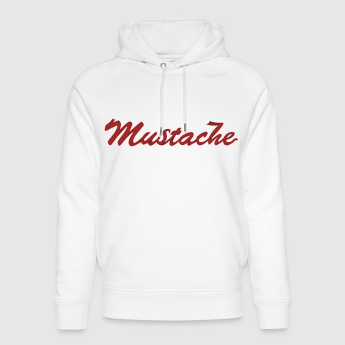 Red Mustache Lettering - Unisex Organic Hoodie by Stanley & Stella