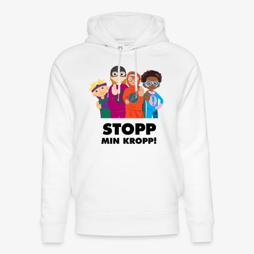 Stopp min kropp! - Ekologisk luvtröja unisex från Stanley & Stella