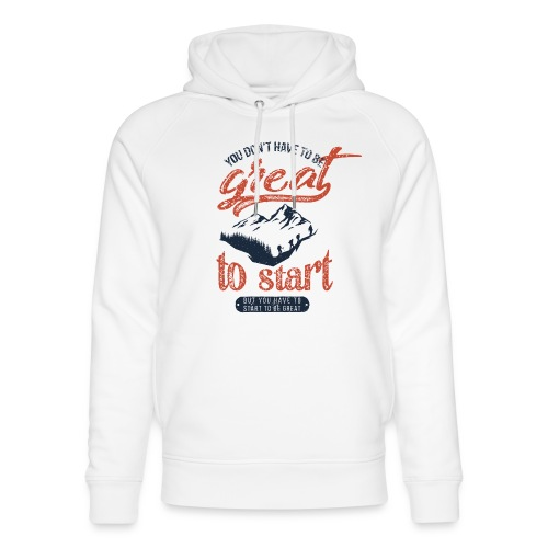 You don't have to be great - Ekologiczna bluza z kapturem typu unisex Stanley & Stella
