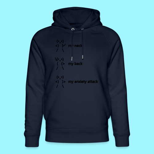 neck back anxiety attack - Unisex Organic Hoodie by Stanley & Stella
