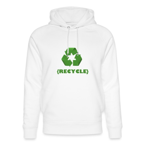 recycle more please - Unisex Organic Hoodie by Stanley & Stella