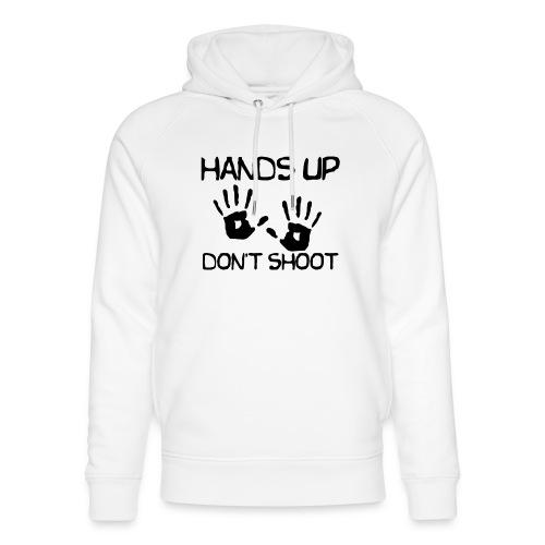 Hands Up Don't Shoot (Black Lives Matter) - Uniseks bio-hoodie van Stanley & Stella