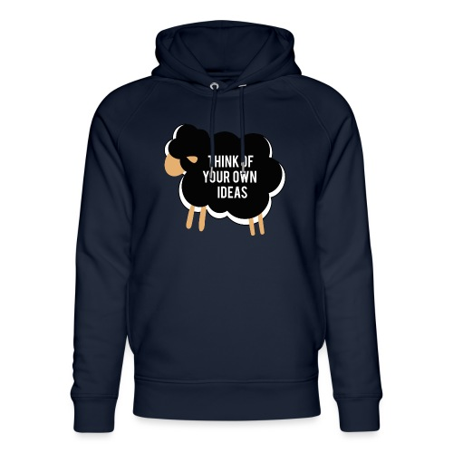 Think of your own idea! - Unisex Organic Hoodie by Stanley & Stella