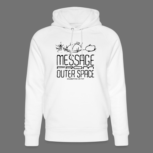 Message From Outer Space (musta) - Stanley & Stellan unisex-luomuhuppari