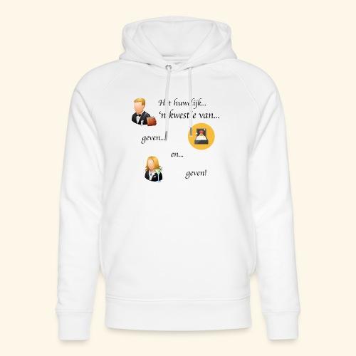 Het huwelijk... - Uniseks bio-hoodie van Stanley & Stella