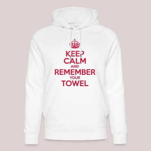 Keep Calm and Remember your Towel | nerd | hipster - Unisex Bio-Hoodie von Stanley & Stella