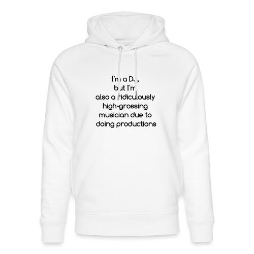 IM A DJ! - Uniseks bio-hoodie van Stanley & Stella