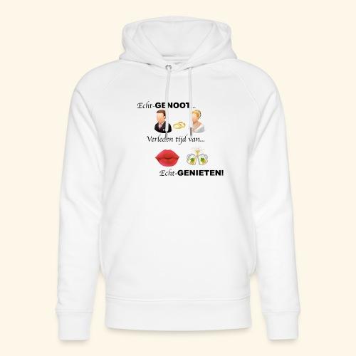 Echt-genoot, verleden tijd van ECHT-GENIETEN - Uniseks bio-hoodie van Stanley & Stella