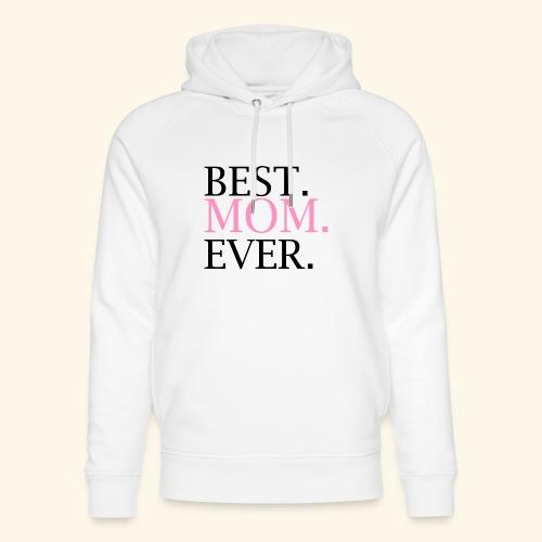 Best Mom Ever nbg 2000x2000 - Stanley & Stella unisex hoodie af økologisk bomuld