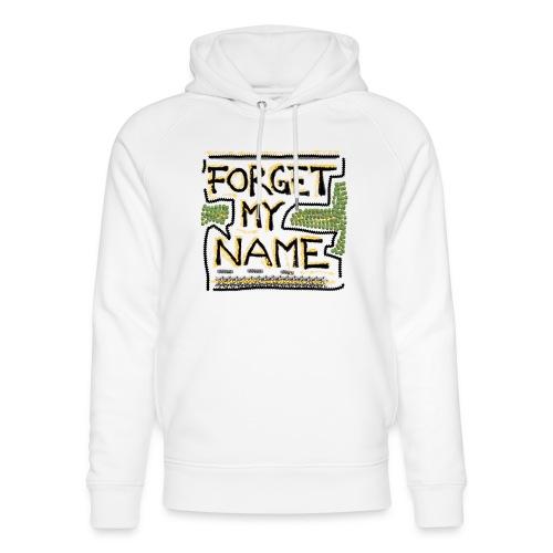 Forget My Name - Stanley & Stella unisex hoodie af økologisk bomuld