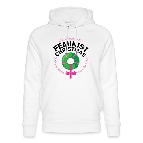 Feminist Christmas - Unisex Organic Hoodie by Stanley & Stella