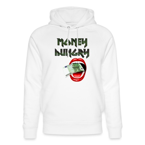 MONEY HUNGRY - Uniseks bio-hoodie van Stanley & Stella