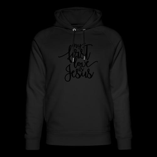 My fist love is Jesus - Unisex Bio-Hoodie von Stanley & Stella