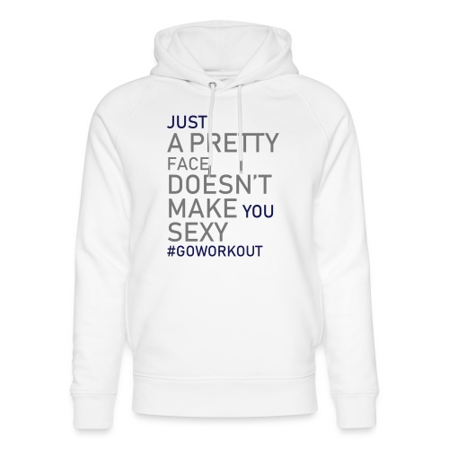 Just a pretty face... - Unisex Organic Hoodie by Stanley & Stella