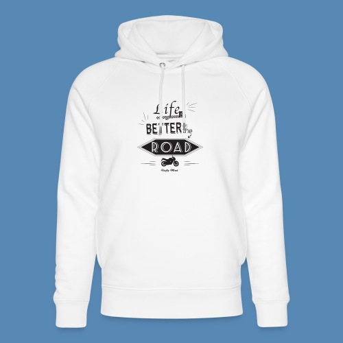 Moto - Life is better on the road - Sweat à capuche bio Stanley & Stella unisexe