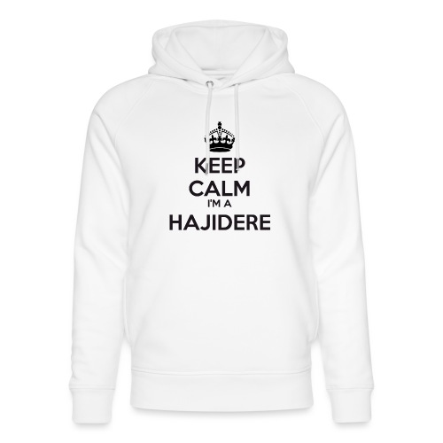 Hajidere keep calm - Unisex Organic Hoodie by Stanley & Stella