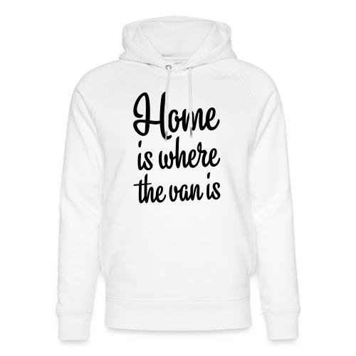 Home is where the van is - Autonaut.com - Unisex Organic Hoodie by Stanley & Stella