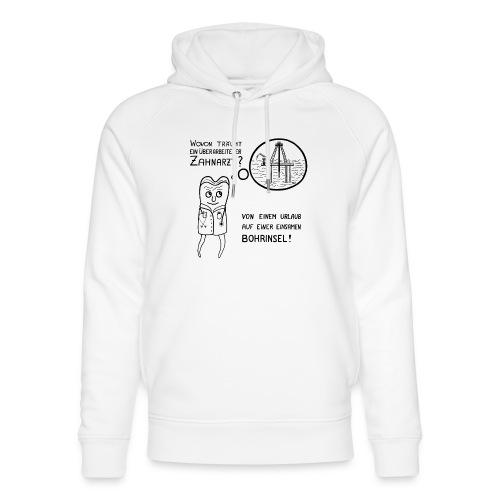 zahnarzt-bohrinsel - Unisex Bio-Hoodie von Stanley & Stella