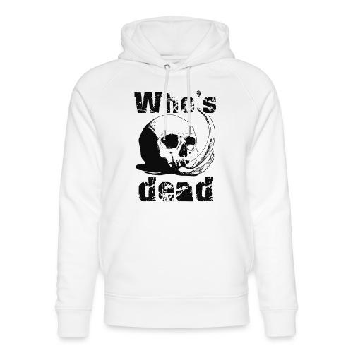 Who's dead - Black - Felpa con cappuccio ecologica unisex di Stanley & Stella