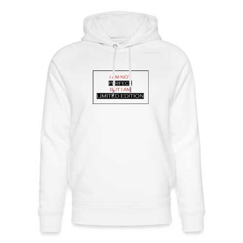 I am not perfect - but i am limited edition - Uniseks bio-hoodie van Stanley & Stella