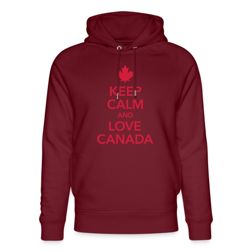 keep calm and love Canada Maple Leaf Kanada - Unisex Organic Hoodie by Stanley & Stella