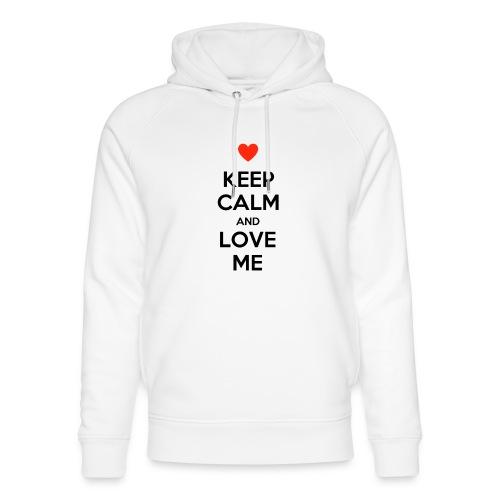 Keep calm and love me - Felpa con cappuccio ecologica unisex di Stanley & Stella