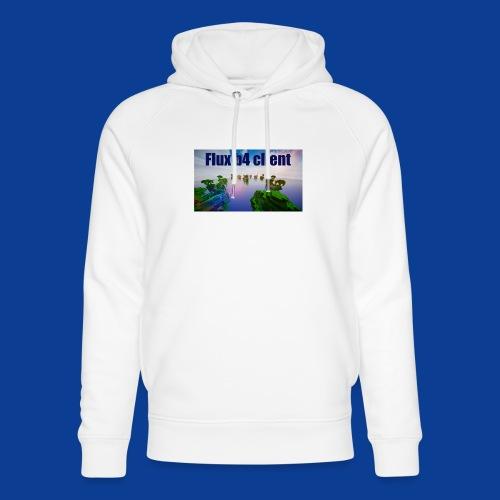 Flux b4 client Shirt - Unisex Organic Hoodie by Stanley & Stella