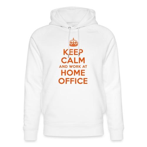 KEEP CALM and work at HOME OFFICE - Unisex Bio-Hoodie von Stanley & Stella