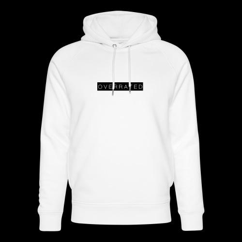 Overrated Black white - Uniseks bio-hoodie van Stanley & Stella