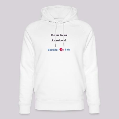 Geen haar krenken - Uniseks bio-hoodie van Stanley & Stella