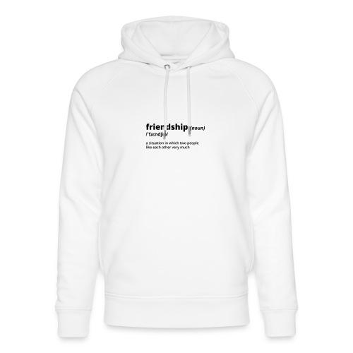 Friendship - Shirt (100% bio und fairtrade) - Unisex Bio-Hoodie von Stanley & Stella