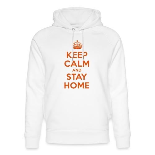 KEEP CALM and STAY HOME - Unisex Bio-Hoodie von Stanley & Stella