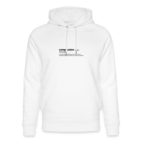 Compassion - Shirt (100% bio und fairtrade) - Unisex Bio-Hoodie von Stanley & Stella