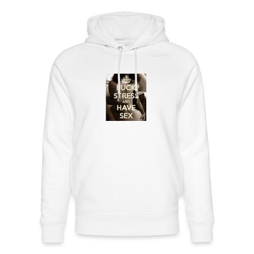 fuck-stress-and-have-sex - Stanley & Stella unisex hoodie af økologisk bomuld