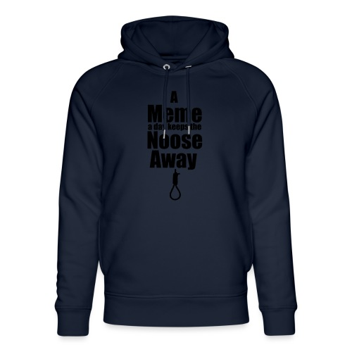 A Meme a day keeps the Noose Away cup - Unisex Organic Hoodie by Stanley & Stella