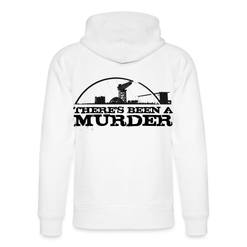 There s Been A Murder - Unisex Organic Hoodie by Stanley & Stella