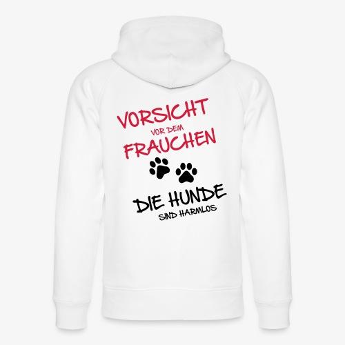 Vorsicht Frauchen - Hunde - Unisex Bio-Hoodie von Stanley & Stella
