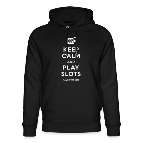 Keep Calm and Play Slots - Unisex Organic Hoodie by Stanley & Stella
