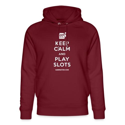 Keep Calm and Play Slots - Unisex Organic Hoodie by Stanley & Stella