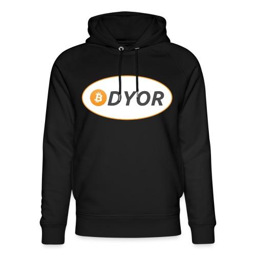 DYOR - option 2 - Unisex Organic Hoodie by Stanley & Stella