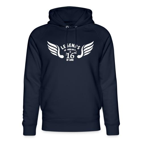 Legends are born on the 16th of june - Uniseks bio-hoodie van Stanley & Stella