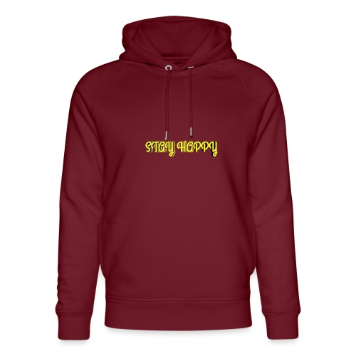 Stay Happy - Unisex Organic Hoodie by Stanley & Stella