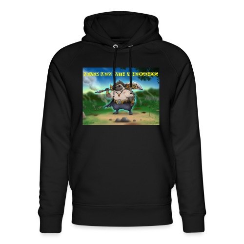 Never mess with a Hedgehog - Unisex Bio-Hoodie von Stanley & Stella