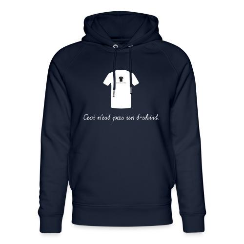 Ceci n'est pas un t-shirt. - Unisex Bio-Hoodie von Stanley & Stella