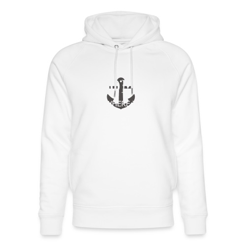 Home is where the anchor drops - Unisex Organic Hoodie by Stanley & Stella