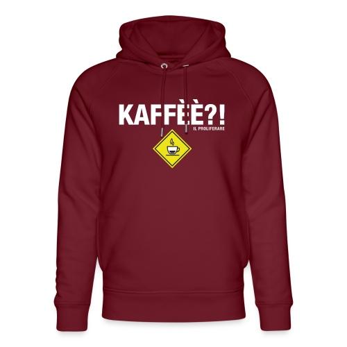 KAFFÈÈ?! - Maglietta da donna by IL PROLIFERARE - Felpa con cappuccio ecologica unisex di Stanley & Stella